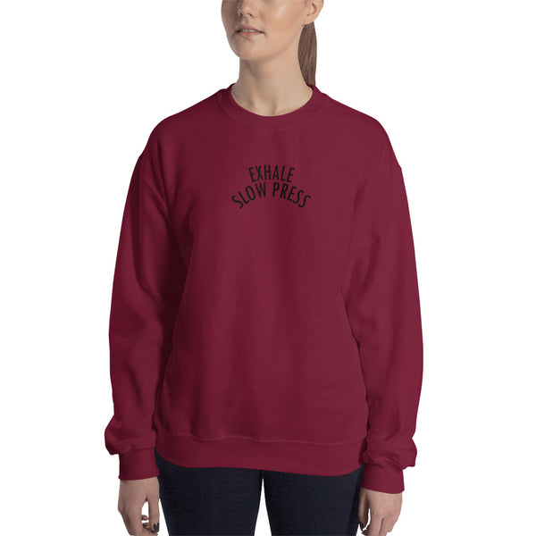 Exhale Slow Press Sweatshirt