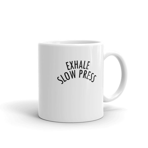 Exhale Slow Press Mug