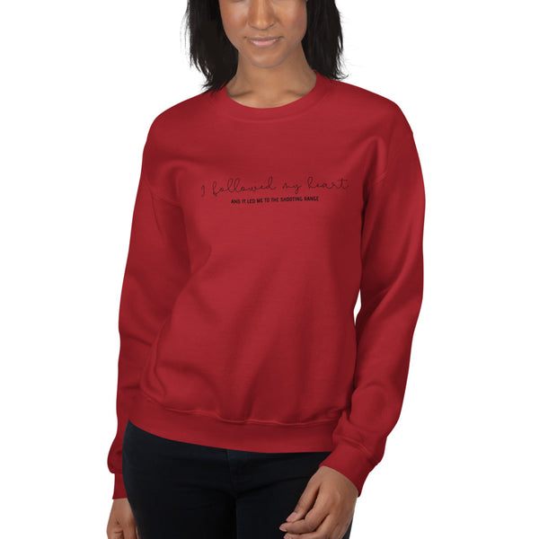 I Followed My Heart, Women's Sweatshirt