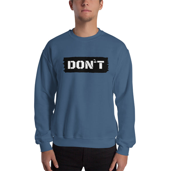 DON'T Tread on Me Men's Sweatshirt