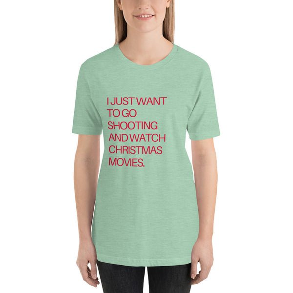 I Just Want to Go Shooting and Watch Christmas Movies, Women's T-Shirt
