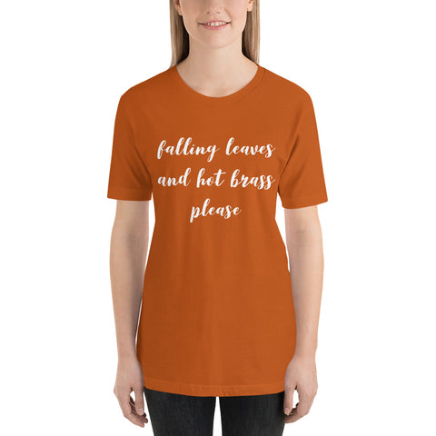 Falling Leaves and Hot Brass Please, Women's T-Shirt