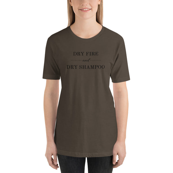 Dry Fire and Dry Shampoo, Women's T-Shirt