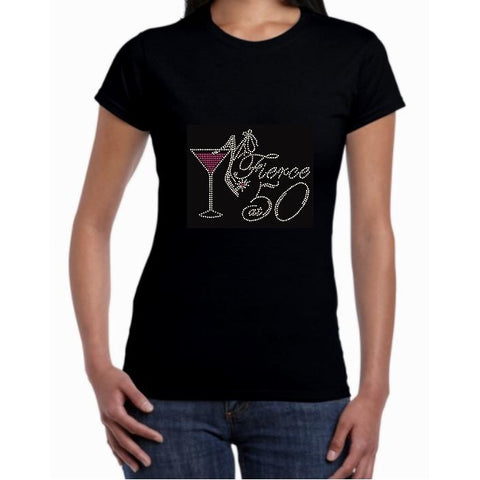 Fierce At 50 Rhinestone Birthday Shirt This 50th Is Filled With Bling And
