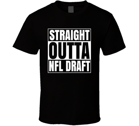 Outta Nfl Draft T Shirt,  [product_collection], DEFINITE Sporting Goods, [product_tags]- DEFINITE Sporting Goods