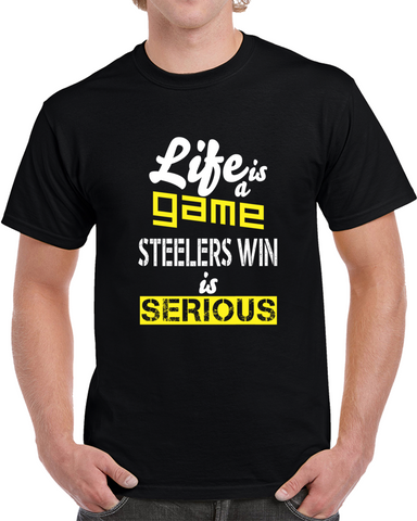 Steelers Win Is Serious T-SHIRT,  [product_collection], DEFINITE Sporting Goods, [product_tags]- DEFINITE Sporting Goods