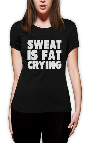 Sweat Is Fat Crying T-Shirt,  [product_collection], DEFINITE Sporting Goods, [product_tags]- DEFINITE Sporting Goods