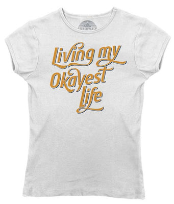 Living My Okayest Life Shirt