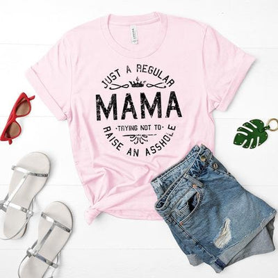 Just A Regular Mama Shirt