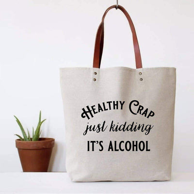 Healthy Crap Tote