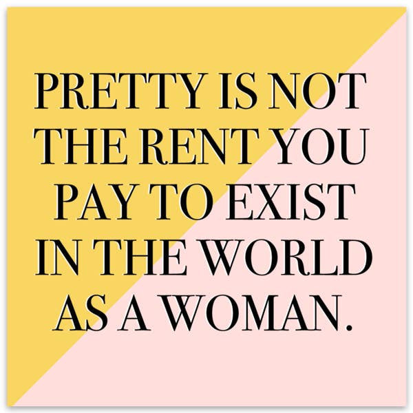 Pretty Is Not The Rent Sticker