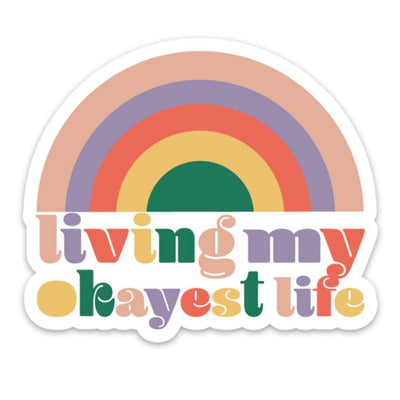 Living My Okayest Life Sticker