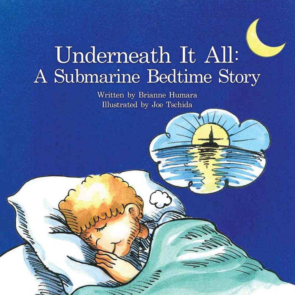 Underneath it All: A Submarine Bedtime Story (Board Book)