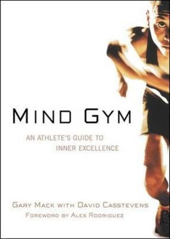 Mind Gym by Gary Mack | 5 Sports Psychology Books All Figure Skaters Should Read