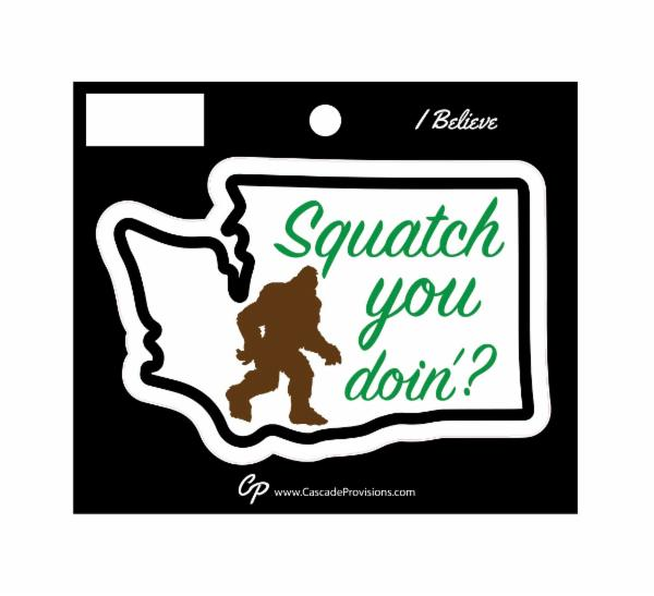 Sticker - Squatch You Doin?