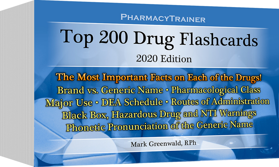 PharmacyTrainer Top 200 Drug Flashcards - 2020 Edition