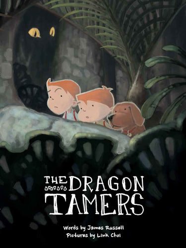 The Dragon Tamers by NZ Author James Russell