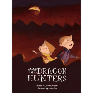 The Dragon Hunters by NZ Author James Russell
