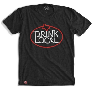 Texas Drink Local Sign Tee