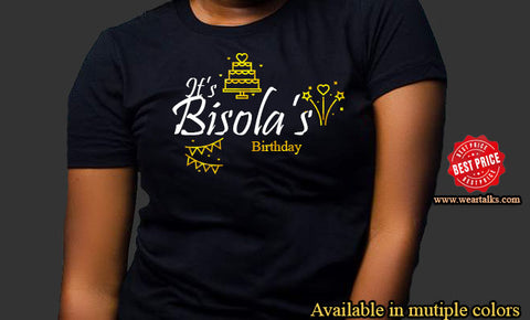 It's My birthday T-shirt (Add your name)
