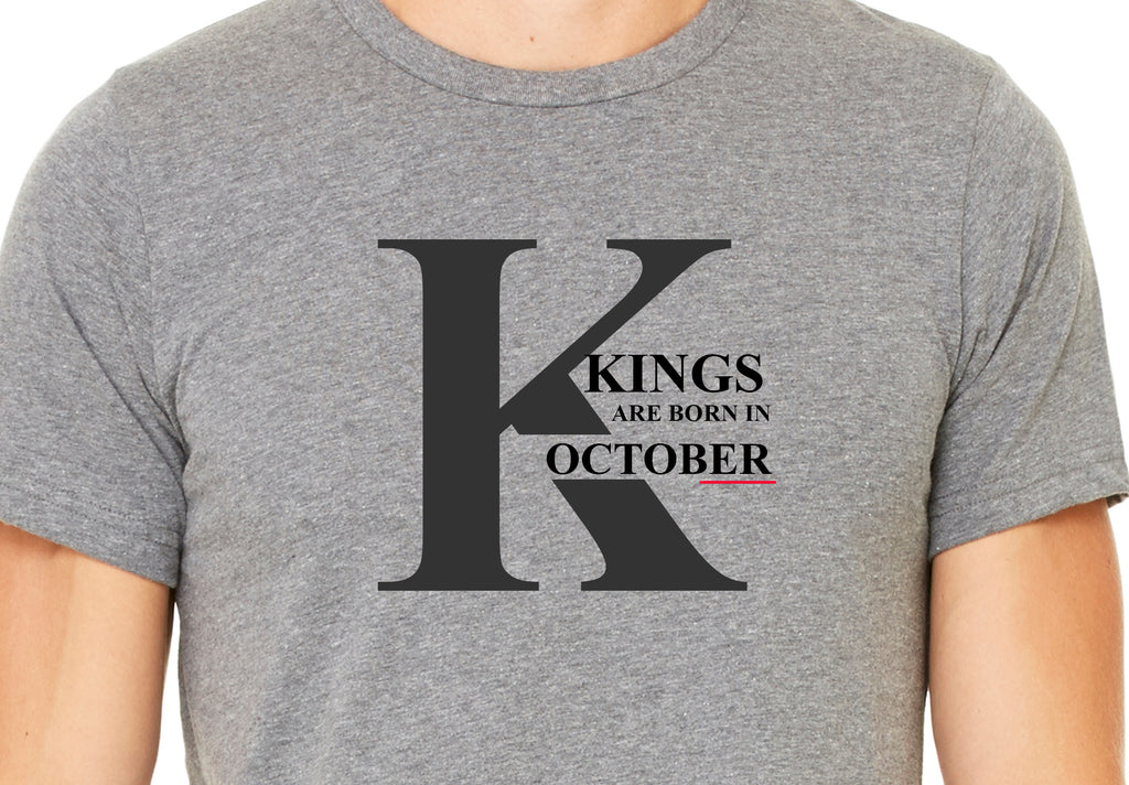 Kings are born in October (Unisex BC300)  design