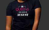 Queens are born in August (Women Favorite Tee Extra Soft )