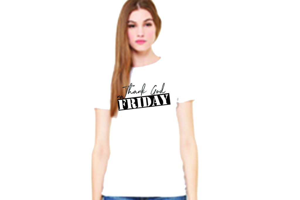 Thank God na Friday (Women Favorite Tee Extra Soft)