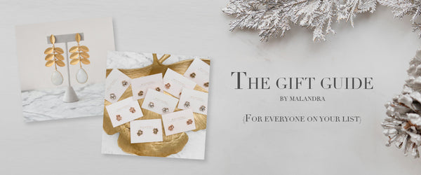 THE GIFT GUIDE BY MALANDRA