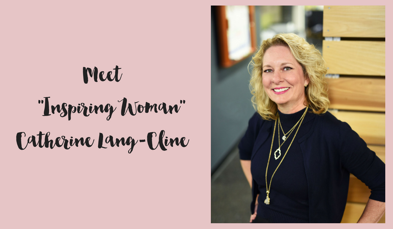 Meet Inspiring Woman Catherine Lang-Cline