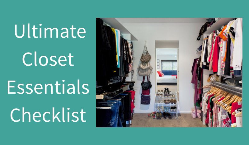 The Ultimate Closet Essentials Checklist