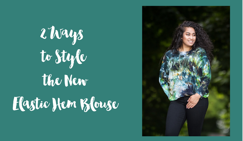 How to Wear Our New Elastic Hem Blouse