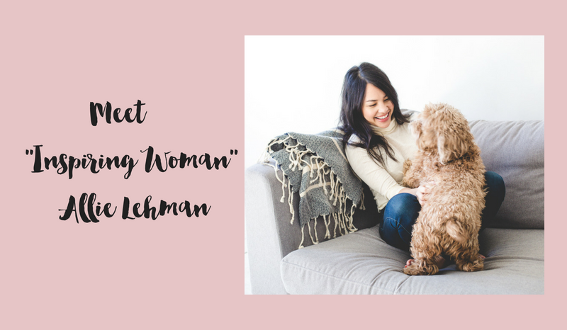 Meet Inspiring Woman Allie Lehman