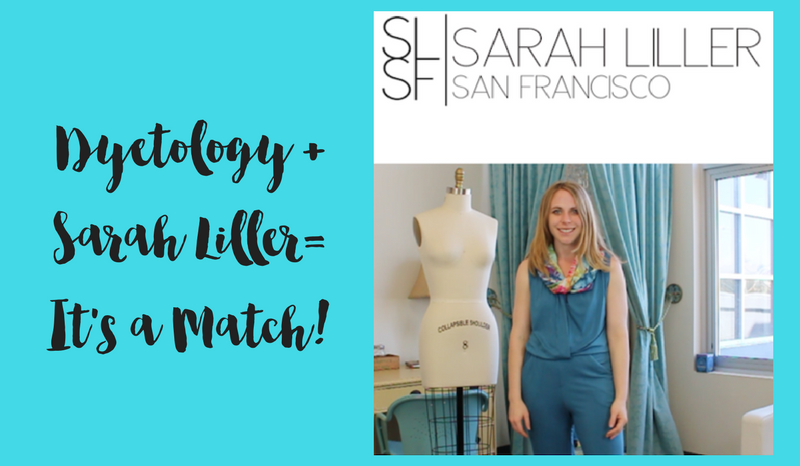Dyetology + Sarah Liller SF = It's a Match!