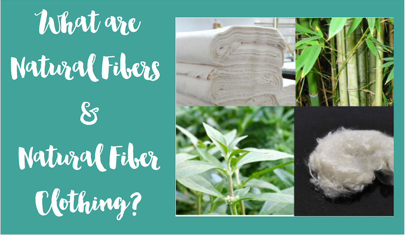 What Are Natural Fibers and Natural Fiber Clothing?
