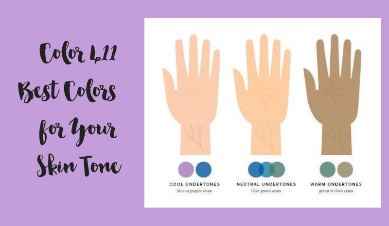 Color 411 -  Best Colors for Your Skin Tone
