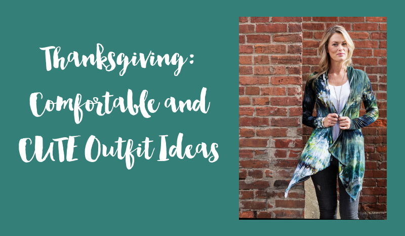 Thanksgiving: Comfortable and CUTE Outfit Ideas