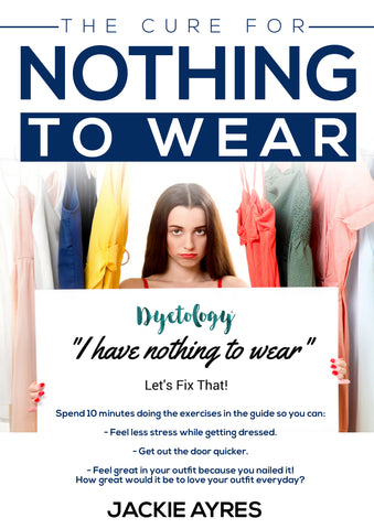 The Cure for Nothing to Wear by Dyetology