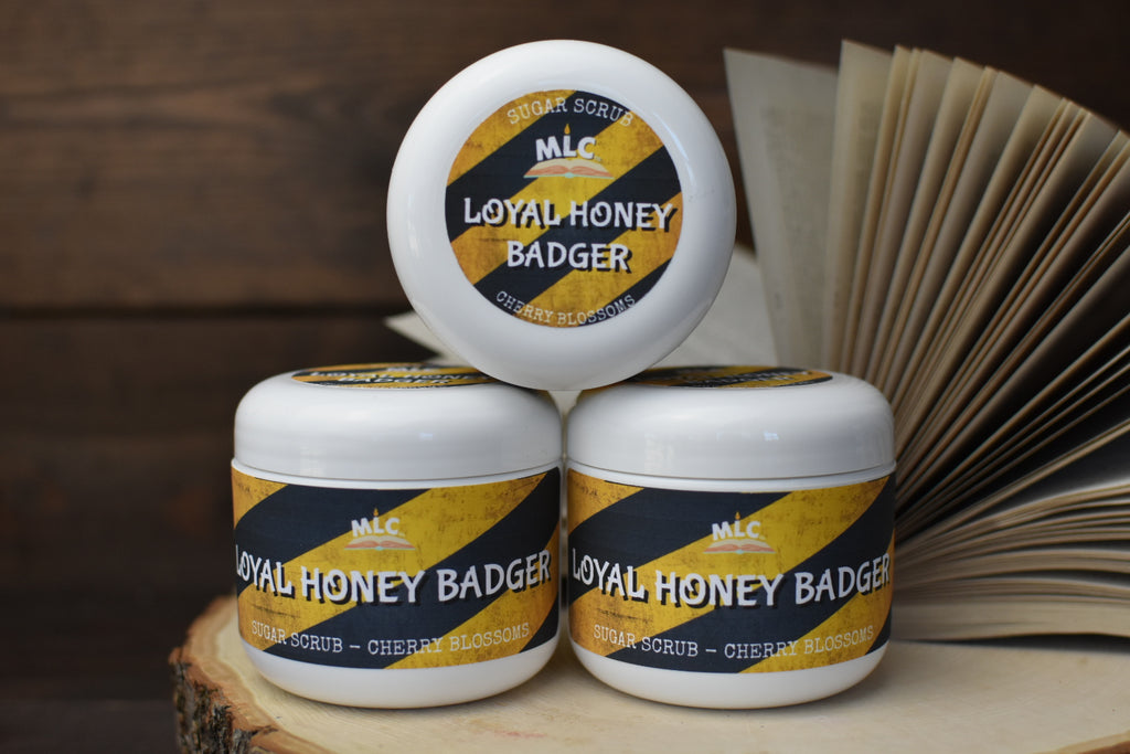 Loyal Honey Badger - 4oz Sugar Scrub - With Shea Butter