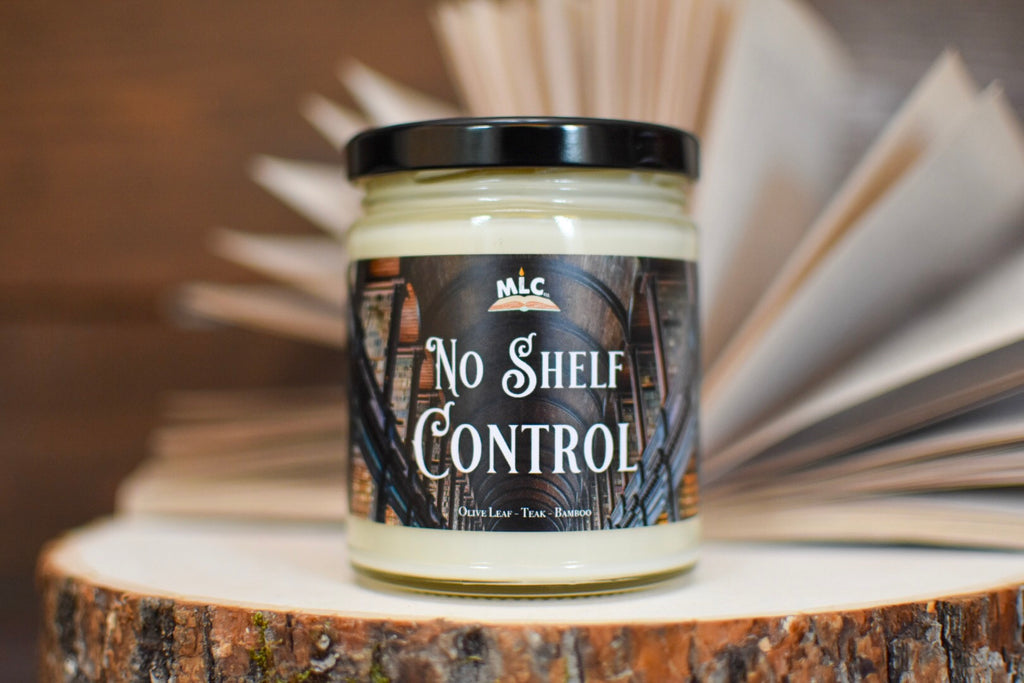 No Shelf Control - Hand Poured - Soy Candle