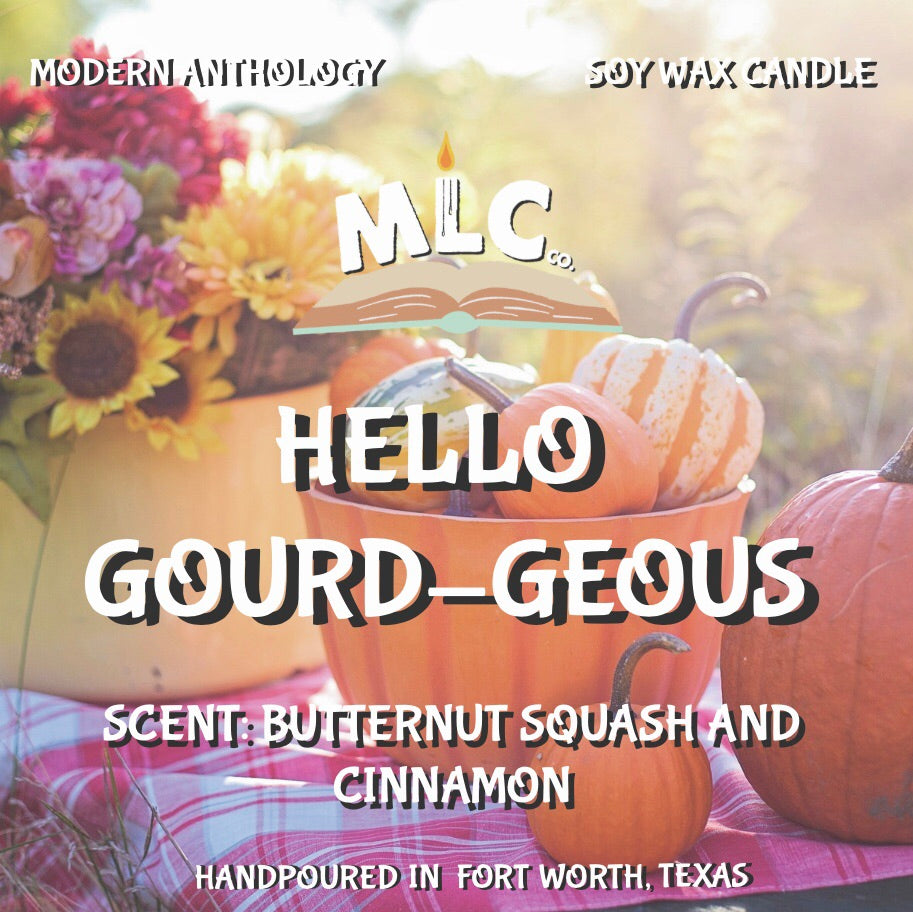 Hello Gourd-geous - Hand Poured - 10oz Soy Candle