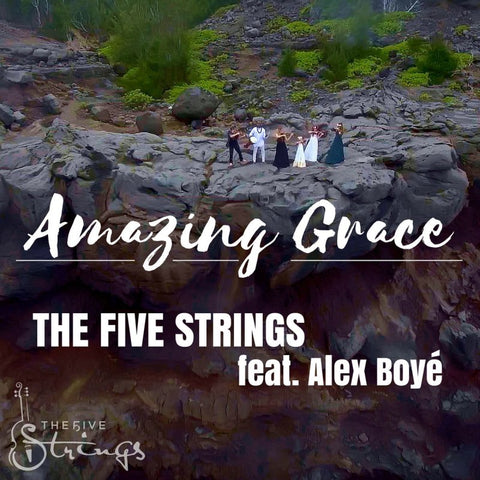 Amazing Grace - The Five Strings/Alex Boyé (EZ Import) Plan Members Only