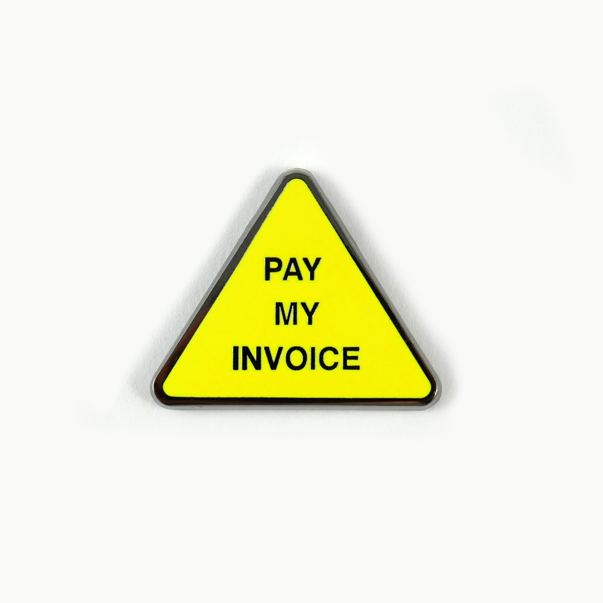 Pay my invoice enamel pin studio cult