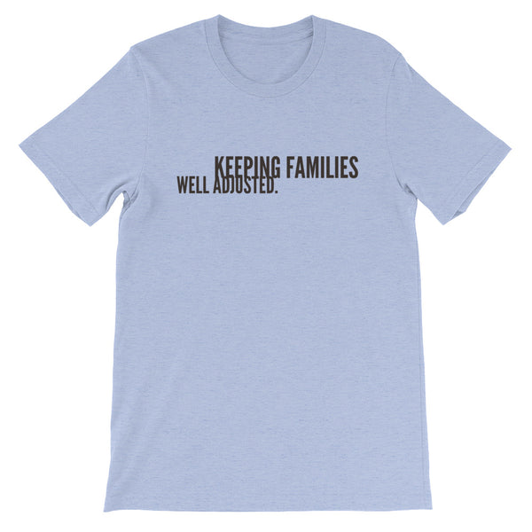 Keeping Families Well Adjusted (front) | Chiropractic (Back) - Short-Sleeve Unisex T-Shirt