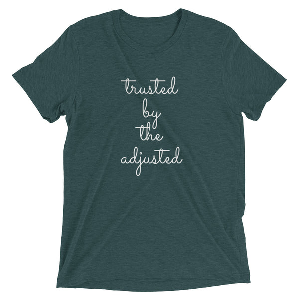 Trusted by the adjusted (Cursive) - Short sleeve t-shirt