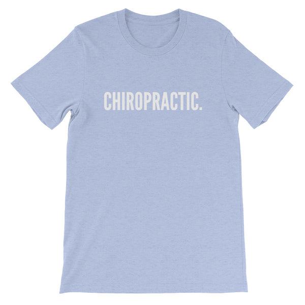 Chiropractic (Front) - We have your Back (Back) - Short-Sleeve Unisex T-Shirt
