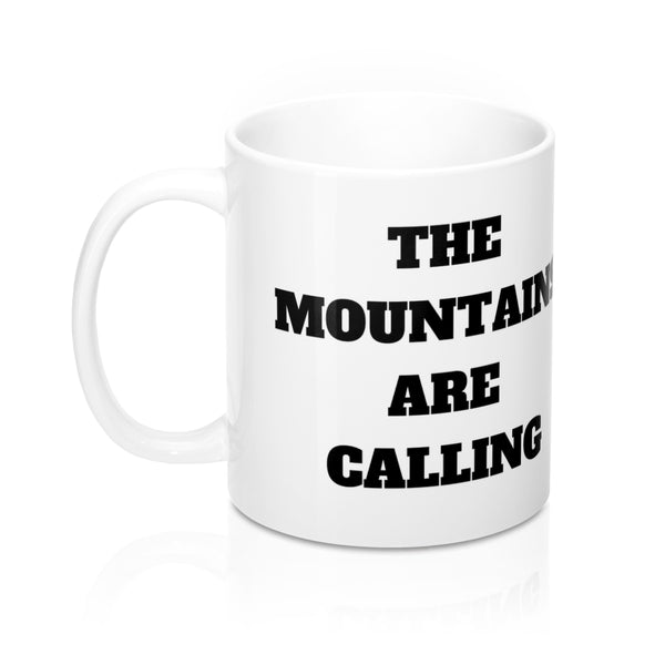 THE MOUNTAINS ARE CALLING WHITE COFFEE MUG