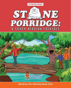 Stone Porridge: A South African Folktale