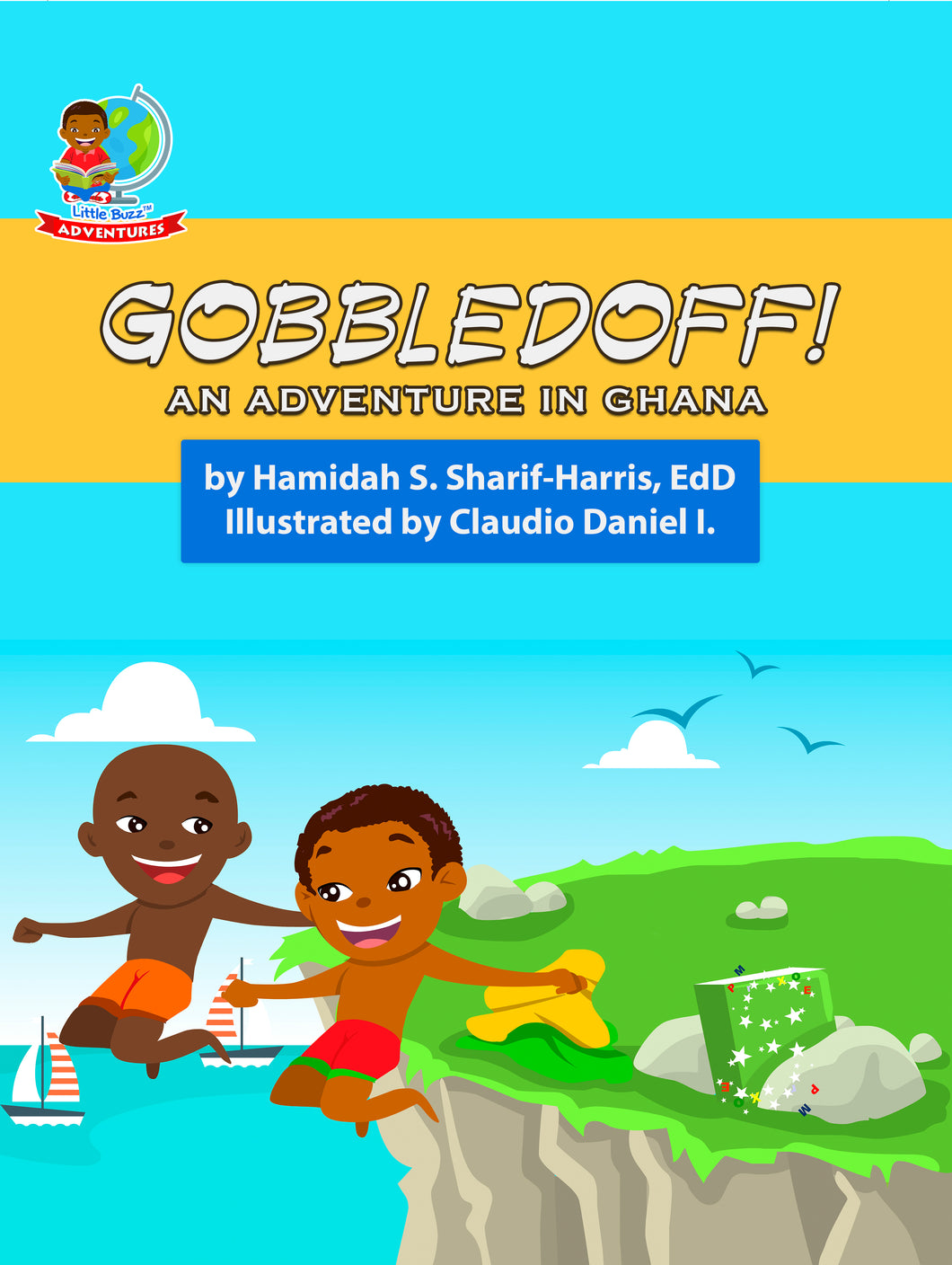 GOBBLEDOFF! An Adventure in Ghana
