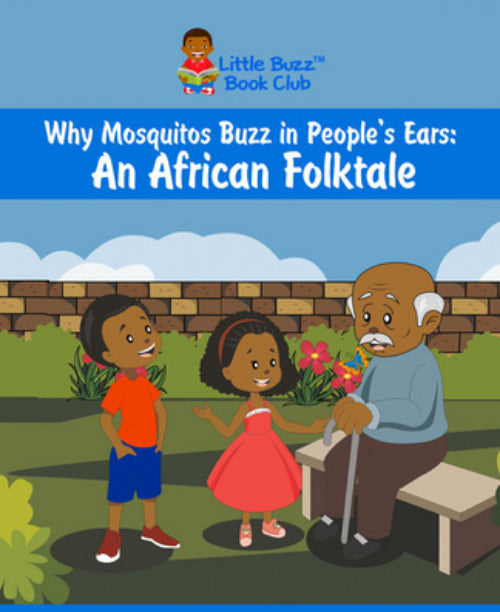 Why Mosquitoes Buzz in People's Ears: An African Folktale
