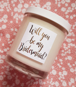 Will you be my bridesmaid large candle
